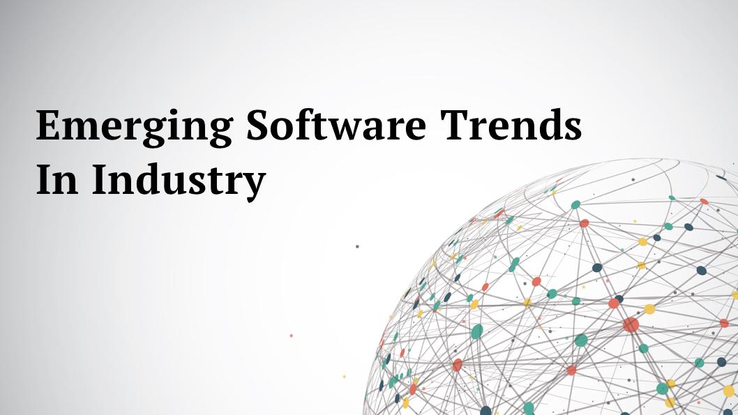 emerging software trends